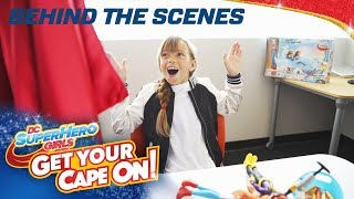 Get Your Cape On! Fun on Set with Super Fan Quinn | DC Super Hero Girls