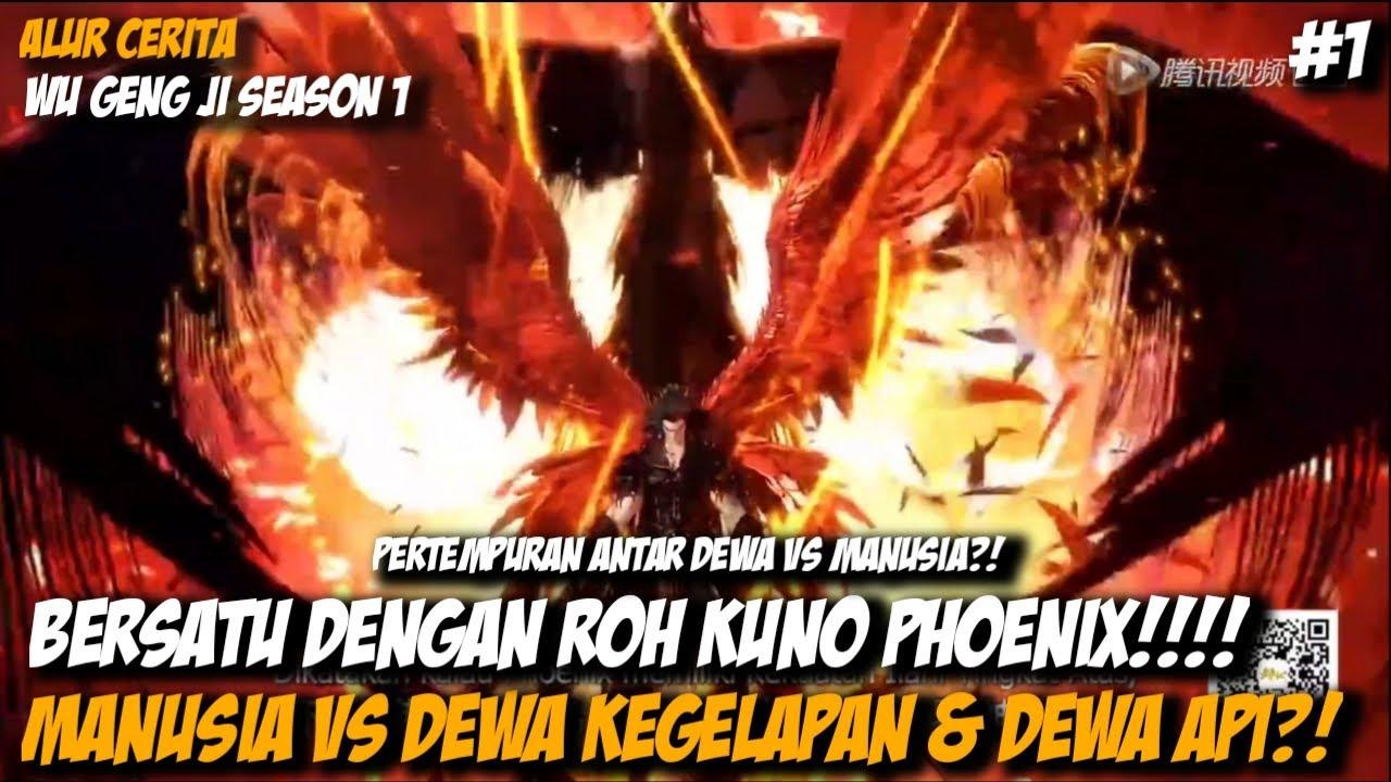 Download WUGENGJI #1 - ROH KUNO PHOENIX VS DEWA KEGELAPAN & DEWA API?! MP3 Gratis