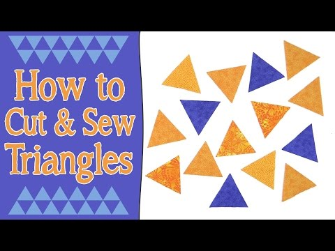 How to Cut & Sew Triangles for Quilting (60° Equilateral Triangles)
