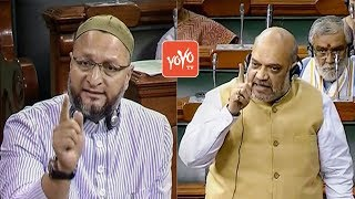 Amit Shah VS Asaduddin Owaisi Fight In Lok Sabha | AIMIM | PM Narendra Modi | BJP | YOYO TV