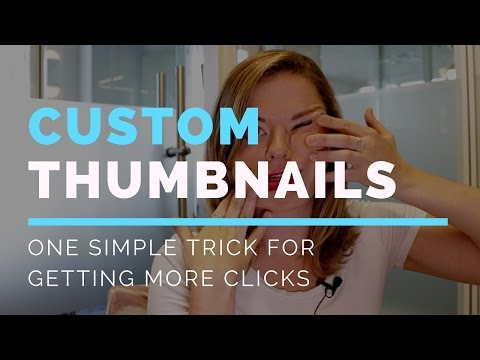 How to Make FREE Custom Thumbnails -- Get More Video Clicks with Custom Thumbnails -- Paige Media