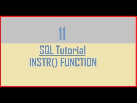 Tutorial 11 : SQL INSTR() Function