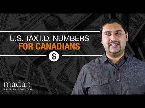 U.S. Tax I.D. Numbers for Canadians