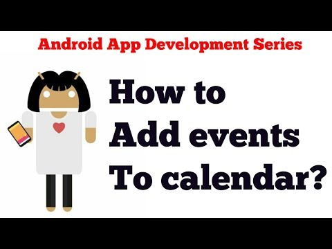 Android App Development Tutorial Series - 22 - Content Providers - Adding Events in Calendar