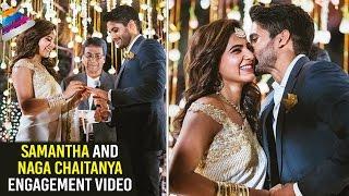 Samantha and Naga Chaitanya Engagement Video | Samantha | Naga Chaitanya | Nagarjuna