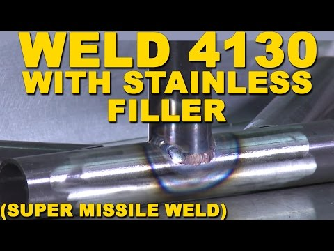 Welding 4130 Chrome Moly with Stainless Steel Filler (Super Missile Weld) | TIG Time
