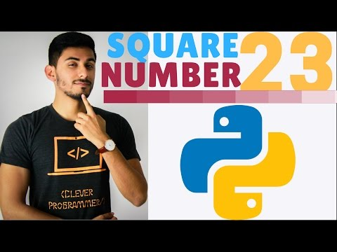 Learn Python Programming - 23 - Square Number (Exercise)