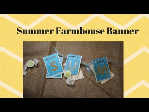 Summer Farmhouse Banner ~ Girls Just Want To Have Sun Collab