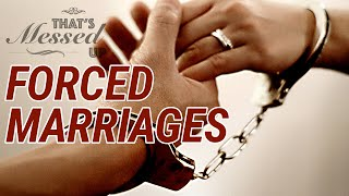 Forced Marriages - That