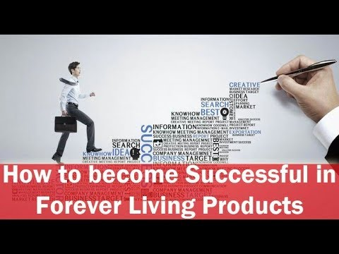How to become successful in Forever Living Products | FLP |