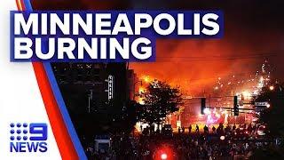 Minneapolis protests erupt on streets   Nine News Australia