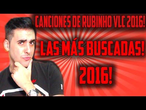 CANCIONES DE RUBINHO VLC LAS MÁS BUSCADAS 2016 !