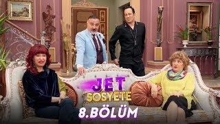 Jet Sosyete 8. Bölüm Full HD Tek Parça
