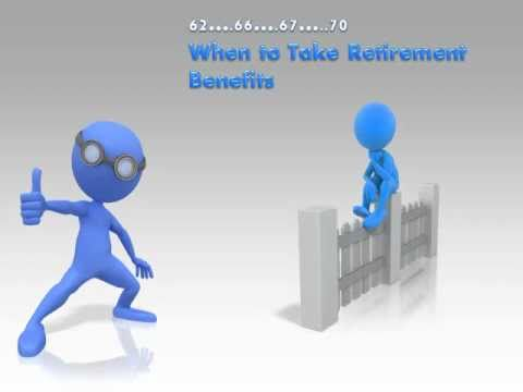 When to Take Social Security Retirement Benefits