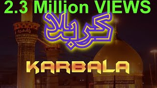 Ziyarat Karbala e Moalla, Iraq (Travel Documentary in Urdu Hindi)