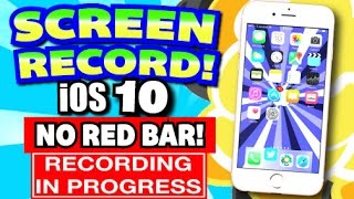 Ios 10 Get Screen Recorder For Iphone Ipad Ipod Touch Free No Jailbre