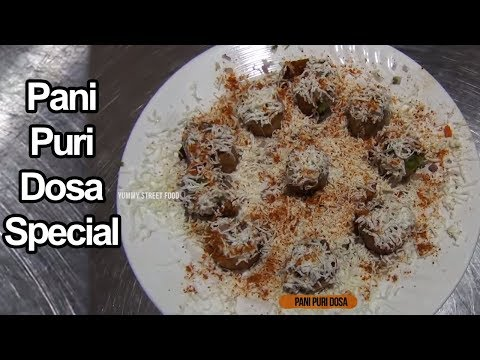 Pani Puri Dosa Special | Dosa Pani Puri Recipe | Yummy Street Food