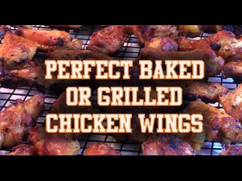 The Perfect Baked/Grilled Chicken Wings with Sweet & Spicy Sauce - Oven