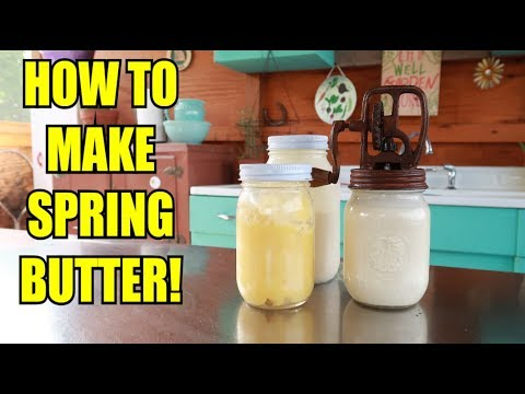 HOW TO MAKE SPRING BUTTER plus BENEFITS!!