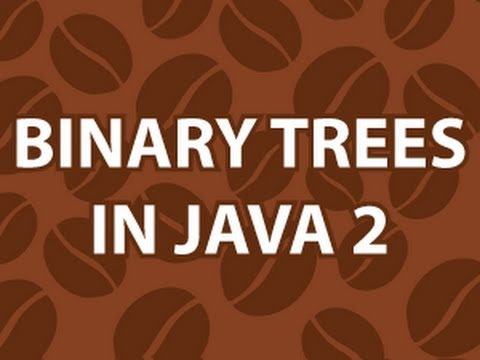Java Binary Search Tree 2
