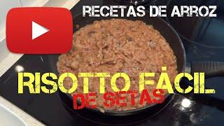 RISOTTO FACIL DE SETAS - EASY RISOTTO