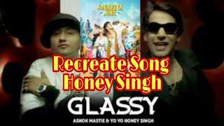 Glassy Song Recreate Yo Yo Honey Singh | Jabariya Jodi | Sidharth Malhotra | Parineeti Filmy Chhoraa
