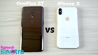 OnePlus 6T vs Apple iPhone X SpeedTest and Camera Comparison