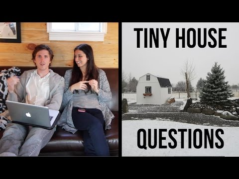 TINY HOUSE QUESTIONS ANSWERED! (Part 1)