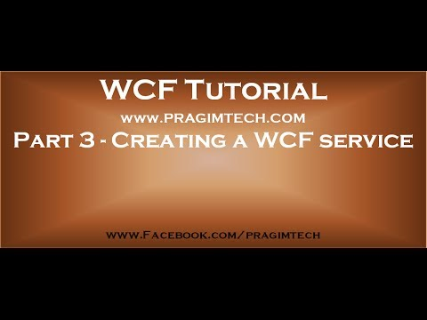 Part 3   Creating a wcf service