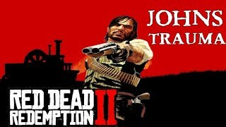 Red Dead Redemption 2 | John has a Trauma since the Blackwater Robbery