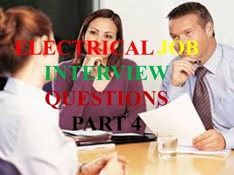 Electrical Job Interview Questions Part 4