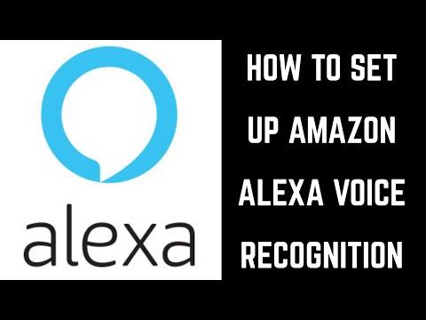 How to Set Up Amazon Echo Voice Recognition