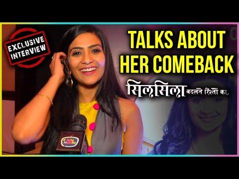Aditi Sharma Talks About Her COMEBACK | Silsila Badalte Rishton Ka | EXCLUSIVE Interview