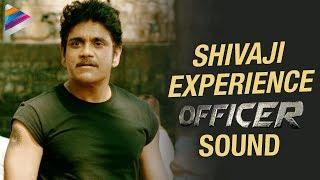 SHIVAJI - Experience OFFICER Sound | RGV | Nagarjuna | Myra Sareen | #Officer | Telugu Filmnagar