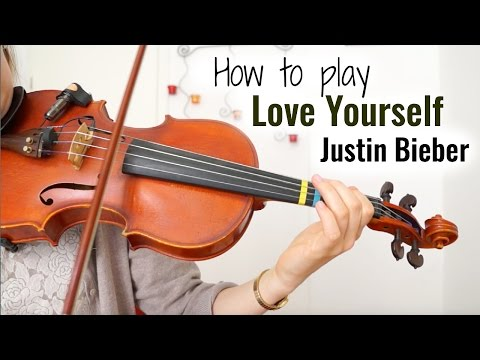 Love Yourself  - Justin Bieber (how to play)  | Easy Violin Tutorial