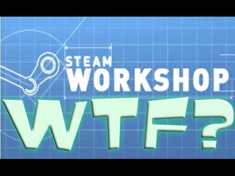 Steam Workshop - Paid Mods - WHAT THE HELL?