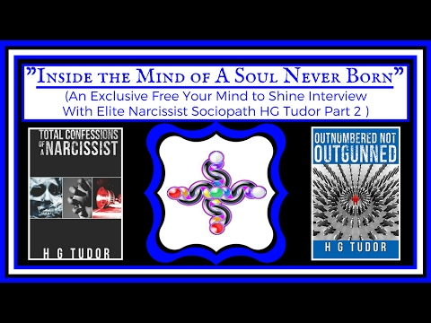 1-ON-1 INTERVIEW WITH NARCISSIST SOCIOPATH - HG TUDOR (PART 2)
