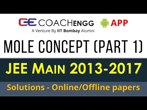 JEE Main Problems   Some Basic Concepts of Chemistry (Mole Concept) Part 1    2013 to 2017  