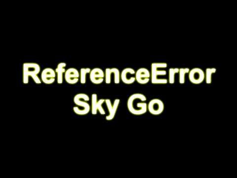Sky Go ReferenceError beheben