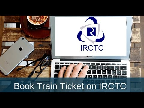 How To Book Train Ticket On IRCTC