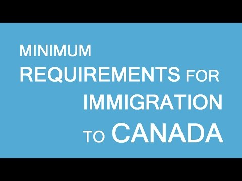 Minimum requirements for immigration to Canada