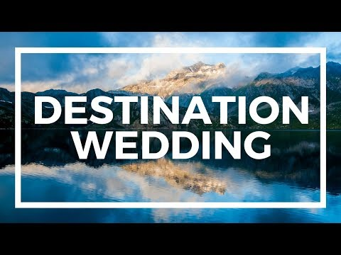 How To Choose The Best Destination Wedding