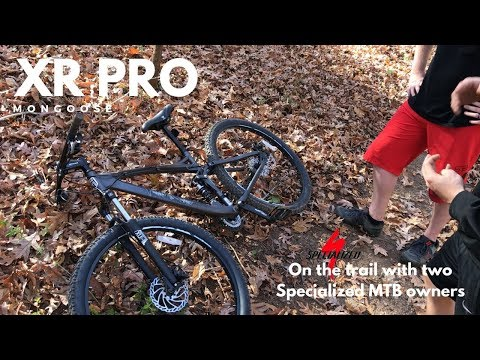 Mongoose XR-Pro vs Specialized MTB owners - on the trail