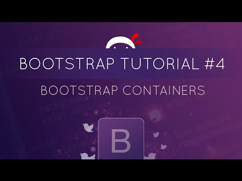 Bootstrap Tutorial #4 - Bootstrap Containers