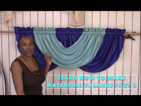 Learn how to make Waterfall Valance Part 3.