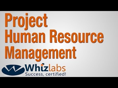 Project Human Resource Management (PMP Certification)