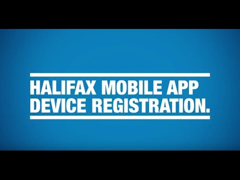 Mobile Banking app device registration guide - Halifax