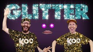 Koo Koo Kanga Roo - Glitter (Music Video)