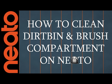 How To Clean Dust bin and Brush Compartment on Neato