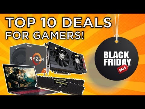 Top 10 Black Friday Deals For Gamers - 2018 Edition!